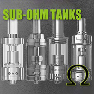 Sub Ohm Tanks